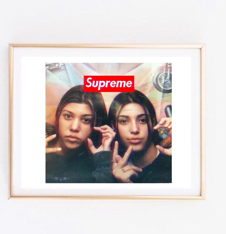Supreme Kim And Kourtney Kardashian Print Fashion Logo Art Etsy