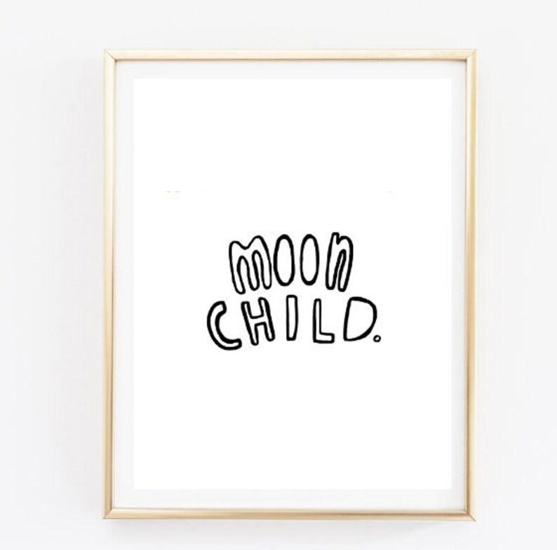 Moon Child Quote Inspirational Tumblr Quote Typographic Print Etsy