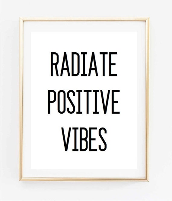 Radiate Positive Vibes Inspirational Tumblr Quote Typographic Etsy