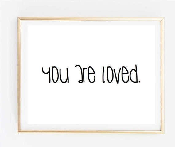 You Are Loved Quote Room Decor Inspirational Tumblr Etsy