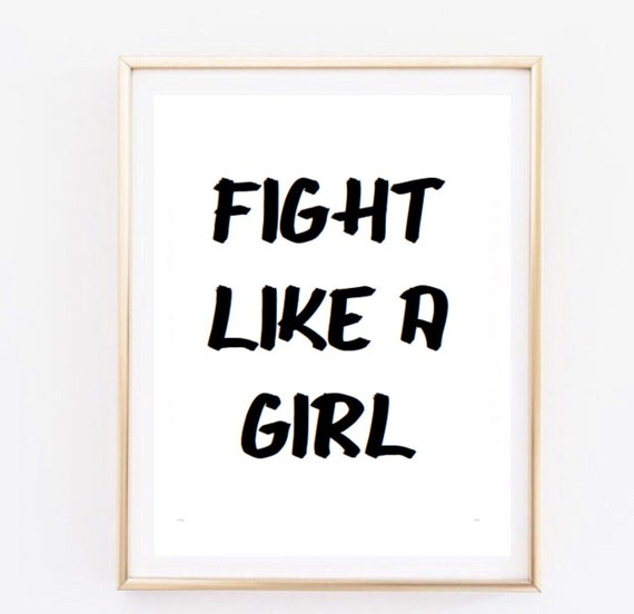Fight Like A Girl Fashion Quote Inspirational Tumblr Quote Etsy