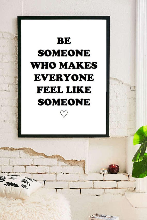 Be Someone Inspirational Quote Room Decor Inspirational Tumblr Etsy