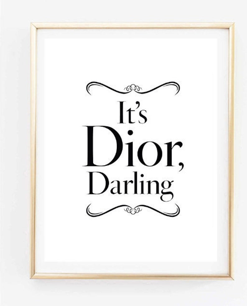 Its Dior Darling Fashion Room Decor Inspirational Tumblr Quote Etsy