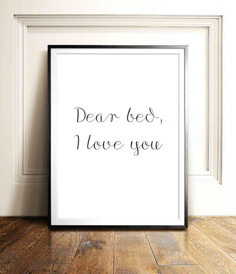 Dear Bed I Love You Bedroom Quote Typographic Print Dorm Room Etsy