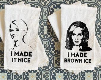 13b36001271 SET of Funny Pop Culture Gift Real Housewives of New York Tea Towels  Dorinda Made it Nice RHONY Meme Funny RHONY    Bravo Gift