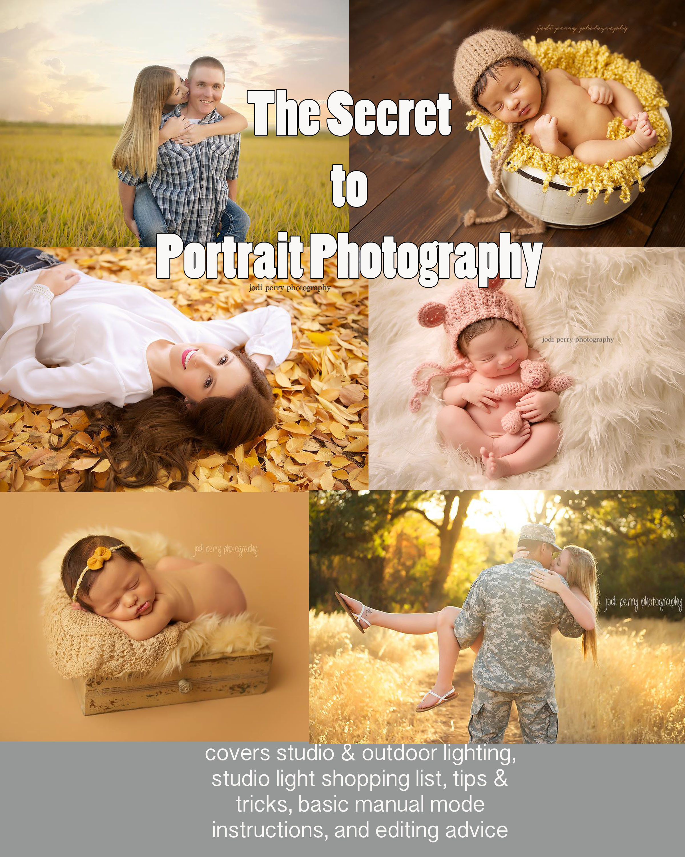 Secret to Portrait Photography EBook PDF + 5  mov screen editing videos  included!!