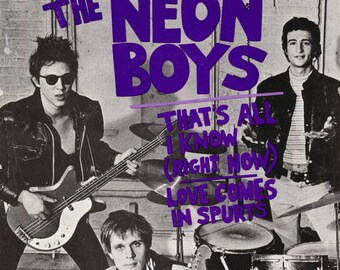 The Neon Boys / Richard Hell + The Voidoids (Part III)----That's All I Know (Right Now) / Time