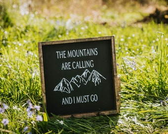 The mountains are calling and I must go ~ farmhouse style, rustic decor