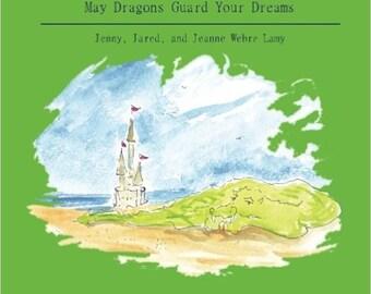 May Dragons Guard Your Dreams (signed)