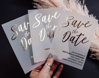 Foil Save the Date Vellum Cards, Foiled Vellum Save the Dates, Luxury Wedding Invitation (Gold, Rose Gold, Silver Foil)