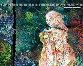 Love Me, Anyway by Minadora Macheret