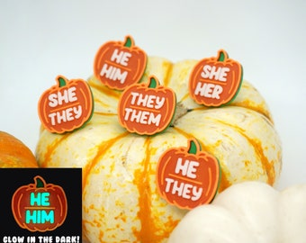 Pumpkin Pronouns Pins *GLOW in the DARK* She/Her, He/Him, They/Them - 3D printed - Fall, Autumn, Halloween, Thanksgiving