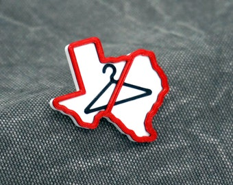 Texas Abortion Ban Protest Pin - 3D Printed Feminism, Social Justice, Reproductive Rights, We Won't Go Back, Equality