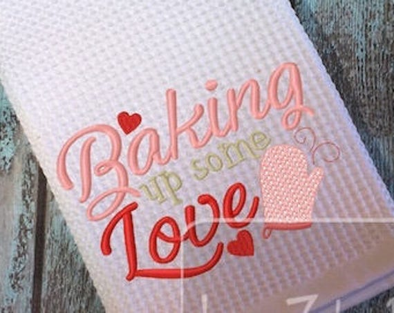 Baking up some love saying embroidery design - kitchen embroidery design - baking embroidery design - kitchen saying embroidery design