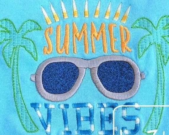 Summer Vibes saying appliqué embroidery design - sunglasses appliqué design - summer applique design - summer vacation applique design