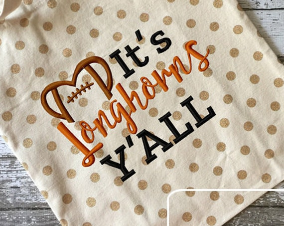 It's Longhorns Y'all Football Embroidery Design - Longhorns Embroidery Design - Football Embroidery Design - Mascot Embroidery Design -Team