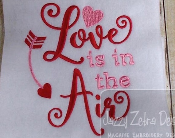 Love is in the Air Saying Embroidery Design - saying embroidery design - valentines day embroidery design - love embroidery design - heart