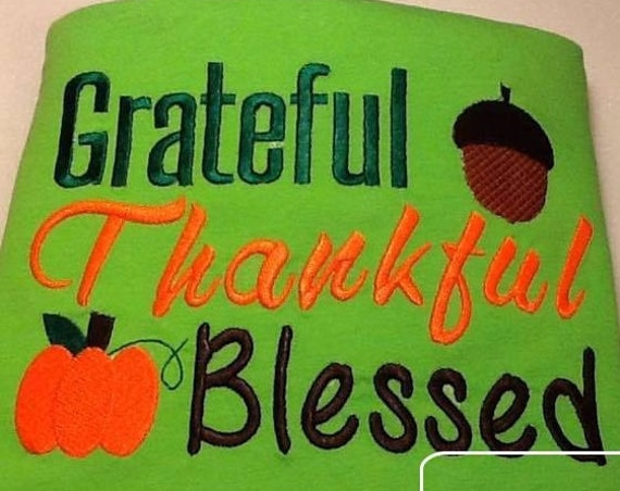 Grateful, Thankful, Blessed saying embroidery design - Thanksgiving embroidery design - Fall embroidery design