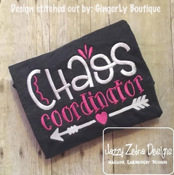 Chaos coordinator saying embroidery design - mom embroidery design - home embroidery design - kitchen embroidery design -mother's day design