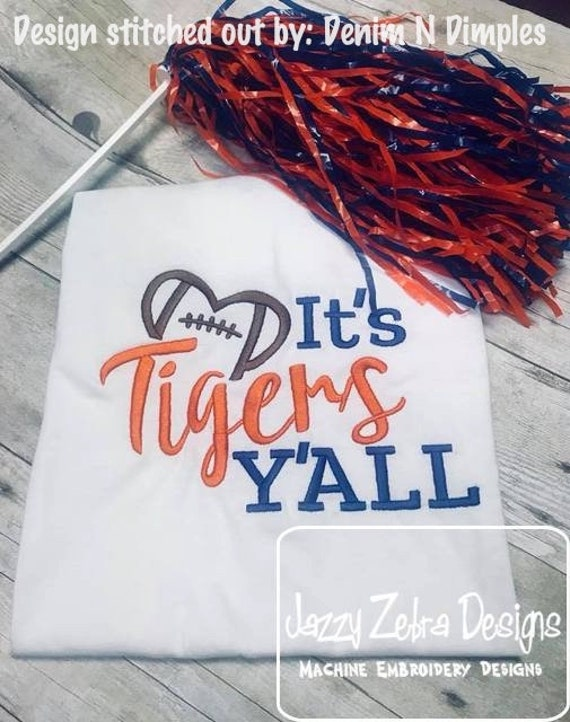 It's Tigers Y'all Football Embroidery Design - Tigers Embroidery Design - Football Embroidery Design - Mascot Embroidery Design - Team