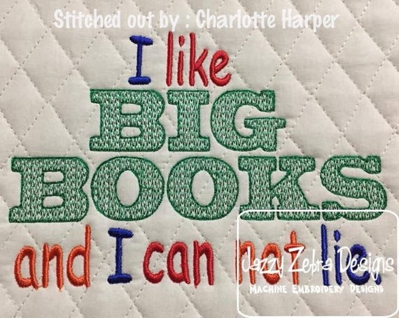 I like big books and I can not lie saying embroidery design - girl embroidery design - boy embroidery design - reading embroidery design
