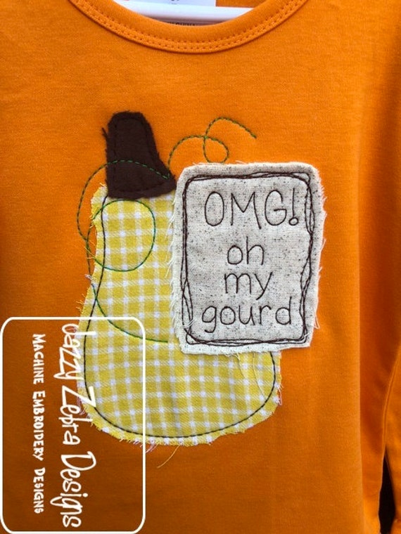 OMG! Oh My Gourd Fall Shabby Chic Applique Embroidery Design - Gourd Applique Design - Fall Applique Design - Saying Embroidery Design