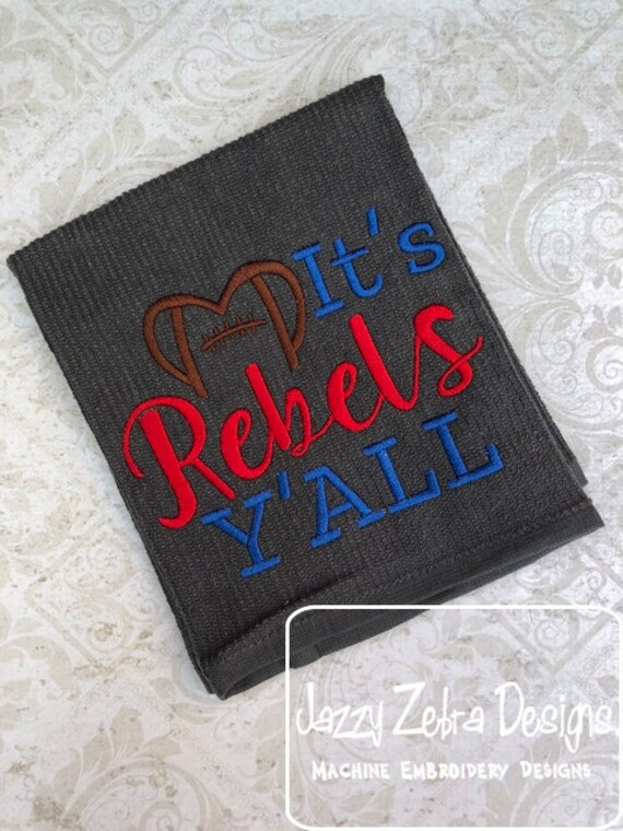 It's Rebels Y'all Football Embroidery Design - Rebels Embroidery Design - Football Embroidery Design - Mascot Embroidery Design - Team