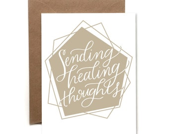 Sending Healing Thoughts Letterpress Card // Sympathy // Get Well Soon Card