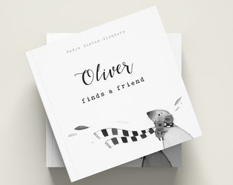 Picture Book Oliver finds a friend | A whimsical art book