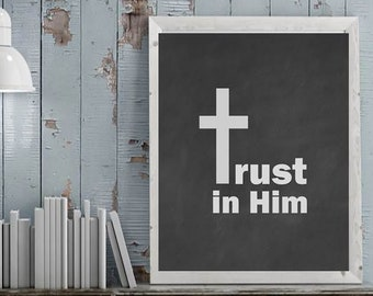 items similar to trust in him christian quotes about life