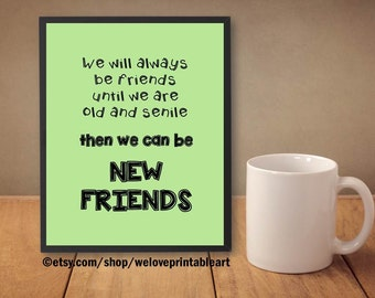 funny best friends quote best friend gift ideas funny friends quote christmas gift ideas birthday gift digital art poster - Best Friend Christmas Gift Ideas