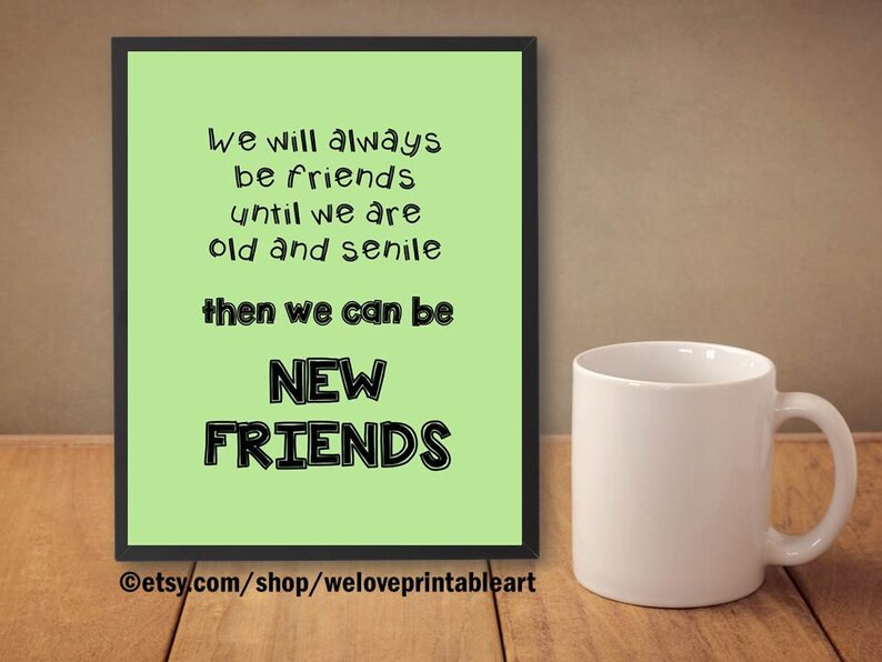 Funny Best Friends Quote Friend Gift Ideas