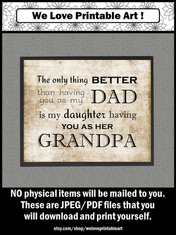 The Only Thing Better Dad Sign, Grandpa Granddaughter Quote, Gift for  Grandpa From Son, from Daughter, Fathers Day Printable Poster