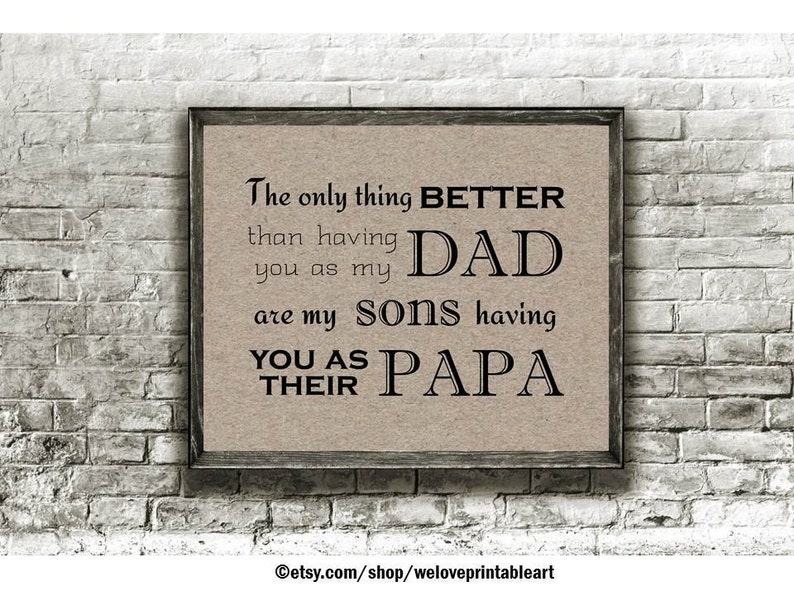 The Only Thing Better Dad Sign Gift For Grandpa From Son Etsy