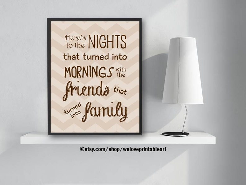 Nights That Turned Into Mornings Best Friends Family Sign Etsy