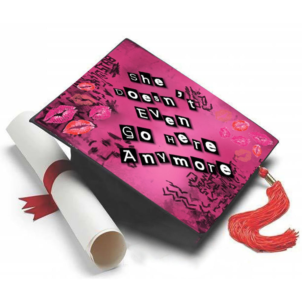 Mean Girls Quote - Decorating Kit - Ideas for Graduation Caps Tassel Toppers