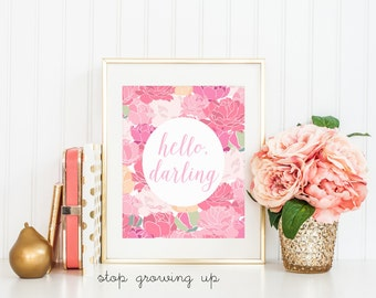 DIGITAL Hello Darling Pink Peonies Nursery Print, Baby Girl Wall Decor, Pink Nursery Art, Pink Girl Room Decor - ANY SIZE