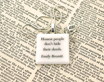 """Emily Brontë Wuthering Heights quote fused glass necklace / pendant """"If you ever looked at me once with what I know is in you, I would....""""."""