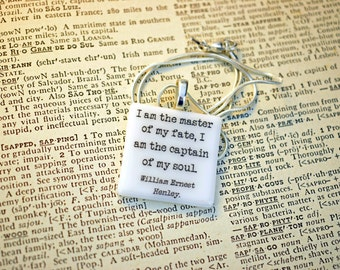 """William Ernest Henley Invictus quote fused glass necklace / pendant """"I am the master of my fate, I am the captain of my soul""""."""