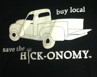 Buy Local Save the Hickonomy Tee