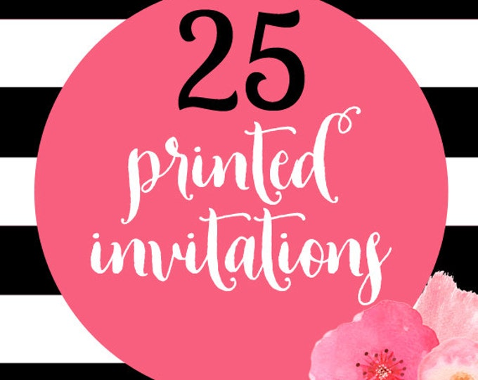 25 Printed Invitations With Envelopes