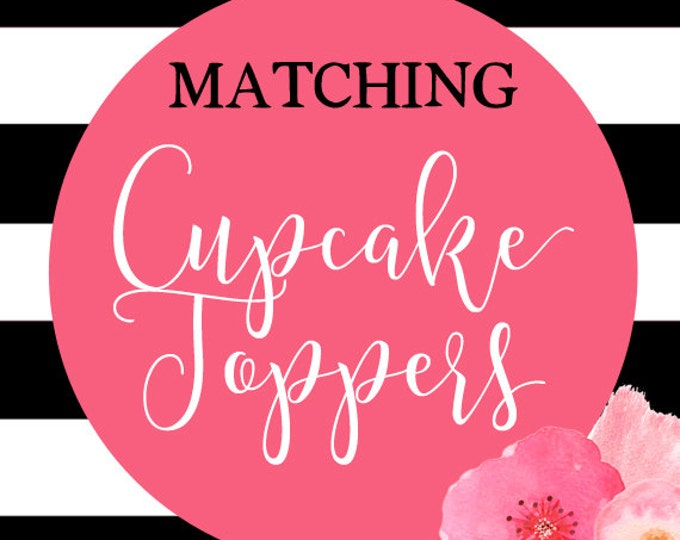 Birthday Cupcake Toppers, Baby Shower Cupcake Toppers, Party Cupcake Toppers, DIY Printable, Made to Match Any Invitation in Shop