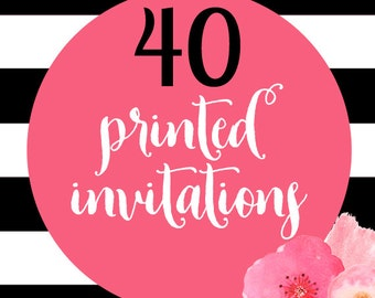 40 Printed Invitations With Envelopes