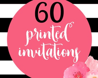 60 Printed Invitations With Envelopes
