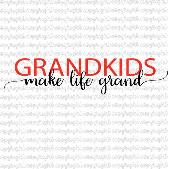 Download Grandkids make life grand SVG DXF cut file silhouette   Etsy