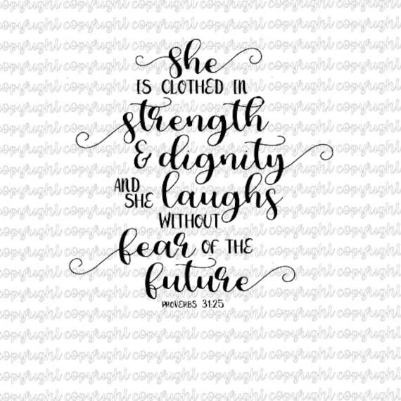 Future She Laughs Without Fear Of Her: Sie Ist In Kraft Und Würde Gekleidet Und Lacht Sie Ohne