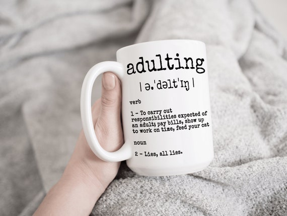Adulting All Lies Large Statement Coffee Cup Funny Quotes Big Mugs With Sayings For Coffee Lover Sarcasm Brother Gift For Him Gift For Her