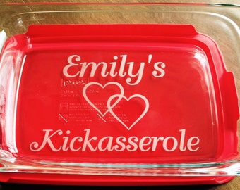 Personalized Kickasserole Pyrex 2 or 3  quart casserole dish Wedding Gift Custom Shower Gift
