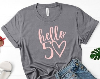 50th Birthday Tee For Women Hello Shirt