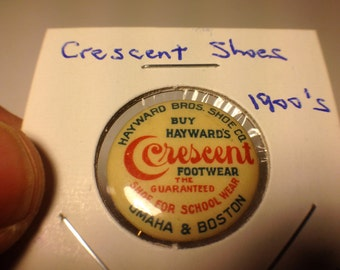 Early 1900's Crescent Footwear Advertising pinback button. RARE.